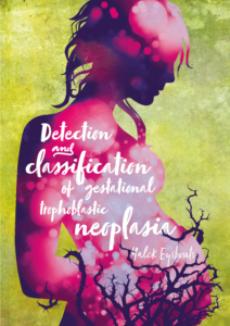 Detection and classification of gestational trophoblastic neoplasia