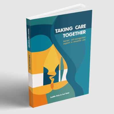 Taking care together - Judith Huis in het Veld